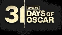 TCM 31 Days Of Oscar 2013.   Internet? What Internet?
