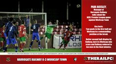 Paul Beesley talks about the Worksop Town NCEL Premier League game        @therailfc @worksoptownfc @howell_rm