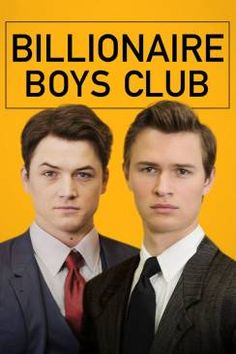 A group of wealthy boys in Los Angeles during the early establish a 'get-rich-quick' Ponzi scheme that turns out to be deadly. Stars Ansel Elgort, Taron Egerton, Emma Roberts and Jeremy Irvine. Billionaire Boys Club, Imdb Movies, New Movies, Movies Online, Movies 2019, Judd Nelson, Jeremy Irvine, Ansel Elgort, Men In Black