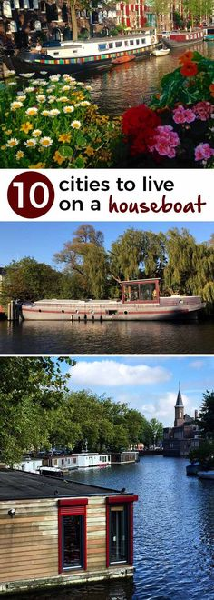 Wake up to ducks floating past your bedroom window, then hop on the metro to work! Here are 10 houseboat communities that are in or near cities. - theweekendguide.com #houseboats #floatinghomes