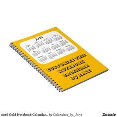 2016 Gold Notebook Calendar by Janz