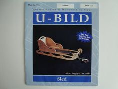 Wood Sled Instructions/ U - Bild Plan No. 795/ America's Favorite Woodworking…