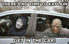 funny pictures - There is no time to explain ...Get in the car. #horror #hurry #cheat #haste #amusing #joke #funny #rire #gag #giggle - Funomenia
