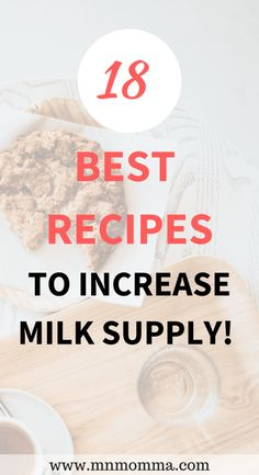 best recipes to increase milk supply