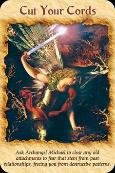 Ask Archangel Michael to clear any old attachments to fear that stem form past relationships, freeing you from destructive patterns. Doreen Virtue, St. Michael, Saint Michael, Archangel Prayers, I Believe In Angels, Past Relationships, Angels Among Us, Angel Cards, Guardian Angels