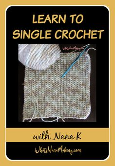 Learn to crochet with Nana K starting with a basic single crochet. Nana teaches crochet like a grandmother does. No fancy nails, no excessive rambling, just grandmothers hands guiding you to learn. Single Crochet Stitch, Crochet Stitches Patterns, Stitch Patterns, Easy Stitch, Seed Stitch, Popcorn Stitch, Linen Stitch, Fancy Nails, Grandmothers