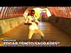 Edgar Sinto Saudades / AFRO-HOUSE ⚡ eXOTRik ᵗᵛ