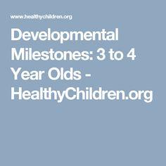 Developmental Milestones: 3 to 4 Year Olds - HealthyChildren.org