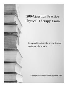 Physical Therapy Exam Questions Archive   Physical Therapy Exam Prep Repinned by  SOS Inc. Resources  http://pinterest.com/sostherapy.