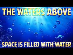 FLAT EARTH - The WATERS ABOVE - Outside the DOME there is WATER ... - YouTube
