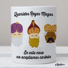 www.mugnificas.es Tazas para regalar. Diseños originales. Frases con diseño. Taza Queridos Reyes Magos. En esta casa no aceptamos carbón. Regalos de reyes.