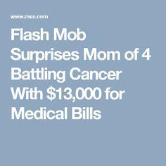 Flash Mob Surprises Mom of 4 Battling Cancer With $13,000 for Medical Bills