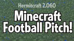 nice  #2060 #AssociationFootballPitch #base #Baseball #dugout #field #fieldfutbol #football #Football(Sport) #goal #hermitcraft #homeplate #minecraft #Minecraft(VideoGame) #pitch #pitcher's... #Regulation #size #soccer #Sports Minecraft Football Field/Futbol Pitch! Regulation size! #Hermitcraft 2.060 http://www.pagesoccer.com/minecraft-football-field-futbol-pitch-regulation-size-hermitcraft-2-060/