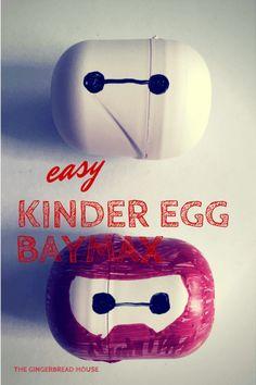 easy Kinder Egg Baymax - the gingerbread house