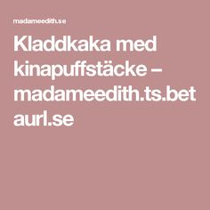 Kladdkaka med kinapuffstäcke – madameedith.ts.betaurl.se Food And Drink, Desserts, Tailgate Desserts, Deserts, Dessert, Food Deserts
