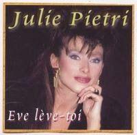 L'écho de ta voix... Bande sonore du premier extrait de l'album 'Le Premier Jour', paru en 1987. Formats disponibles sont CD+G, MIDI & MP3+G. PIETRI, Julie - Eve Lève-toi (CK7361)