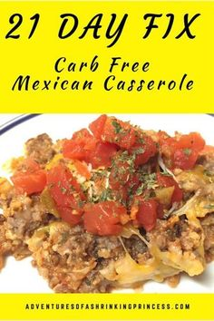21 Day Fix Carb Free Mexican Casserole