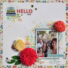 Jillibean Soup: Hello You Scrapbooking Layout by Karyn Schultz featuring Jillibean Soup Bohemian Brew collection and Felt Flowers.