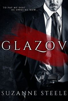 Glasov is a mafia boss, he is dark and dangerous and a very erotic ALPHA MALE