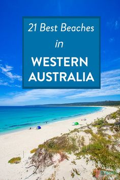 21 Best Beaches in Western Australia to Set Foot On