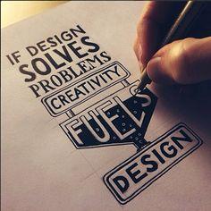 If #design solves problems, creativity fuels design.