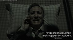 Varga: Things of consequence rarely happen by accident. Fargo Quotes, Peaky Blinders, Movies And Tv Shows, Hogwarts, Harry Potter, Shit Happens, David, Fictional Characters, Geek