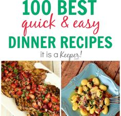 Here are 100+ Dinner Recipes: Quick Easy Meals to help you get dinner on the table fast. Get all of the recipes here.