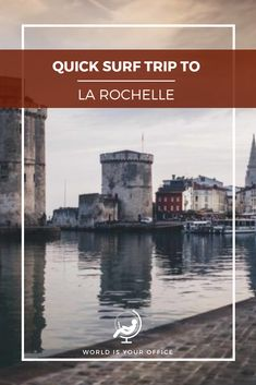 Our trip to La Rochelle was something we were looking forward to for a while. And let me tell you, the city and surrounding beach towns did not disappoint! Surf Trip, Beach Town, Worlds Of Fun, Van Life, Big Ben, Surfing, Road Trip, Traveling, France