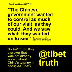 So What The **** Was Learned By Congressional Trip To Tibet? Tibet, Worlds Largest, Learning, Prisoner, Study, Teaching, Studying, Education
