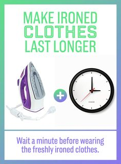 Give your ironed clothes a minute or two for the heat of the iron to set in before putting them on.   52 Seriously Ingenious Clothing And Shoe Hacks That'll Make Your Life...