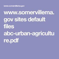 www.somervillema.gov sites default files abc-urban-agriculture.pdf