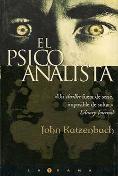 Sueños Entre Papel: El Psicoanalista - John Katzenbach