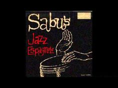 Sabu Martinez - Sabu's Jazz Espagnole [Full Album]