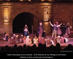 """#SantoDomingoDeLaCalzada: Galería fotográfica de la XXI Edición """"Los Milagros del Santo"""", que se representa del 9 al 13 de agosto de 2013."""