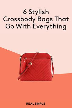 b13dbc3232b5 6 Stylish Crossbody Bags That Go With Absolutely Everything