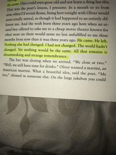 Call me by your name- All that remains is dreammaking and strange remembrance (p199)