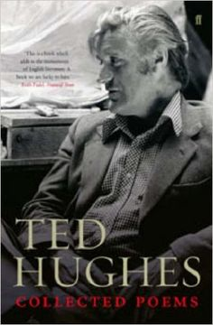 Collected Poems, Ted Hughes, Paul Keegan: 8601404679742