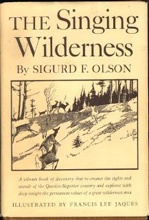 Sigurd Olson's Singing Wilderness and Everyday Mysticism | New Wood