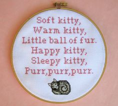 """Soft kitty, warm kitty, little ball of fur. Happy kitty, sleep kitty, purr, purr, purr."" - Big Bang Theory Cross Stitch by BananyaStand on Etsy"