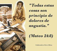 Mateo 24 : 8