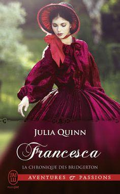 Les Reines de la Nuit: La chronique des Bridgerton T6, Francesca de Julia...
