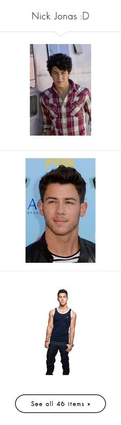 """""""Nick Jonas :D"""" by directioner-123-ii ❤ liked on Polyvore featuring nick jonas, jonas brothers, nick, jonas, guys, celebrities, pictures, pictures black, boys and backgrounds"""