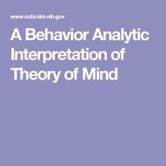 A Behavior Analytic Interpretation of Theory of Mind