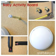 making your own baby activity board from Spoonfed Baby. Some of this still seems a little too pointy-edged dangerous for babies, but I like the tap light and door stop idea