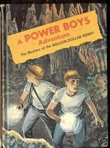 A Power Boys Mystery: The Million Dollar Penny 1965...another series I loved as a kid!