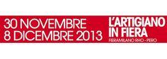 L'Artigianato in Fiera, Milano – dal 30 Novembre all'8 Dicembre 2013 | Madeinitaly For Me