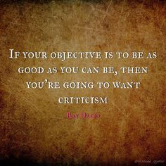 """""""If your objective is to be as good as you can be, then you're going to want criticism."""" – Ray Dalio⠀ ⠀ ⠀ ⠀ ⠀ ⠀ - All About Ray Dalio, Cold Brew Coffee Maker, Real Coffee, Gifts For Photographers, Fitness Gifts, Motivation Success, Motivational Quotes For Success, How To Make Tea, Passion Work"""