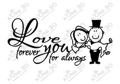 FOREVER for ALWAYS design file for Silhouette or other por Nona30