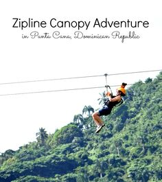 Zipline Canopy Adventure in Punta Cana!