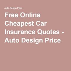 Innovative 1000 Ideas About Cheapest Car Insurance On Pinterest